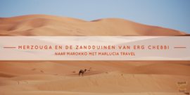 Merzouga en de zandduinen van Erg Chebbi
