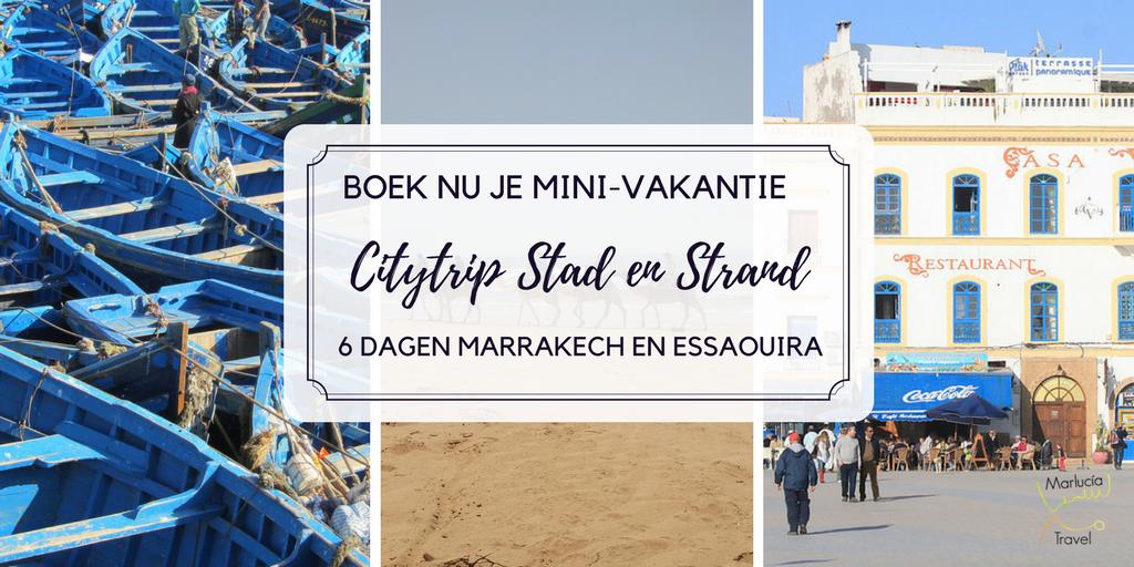 Mini-Vakantie Marrakech Essaouira