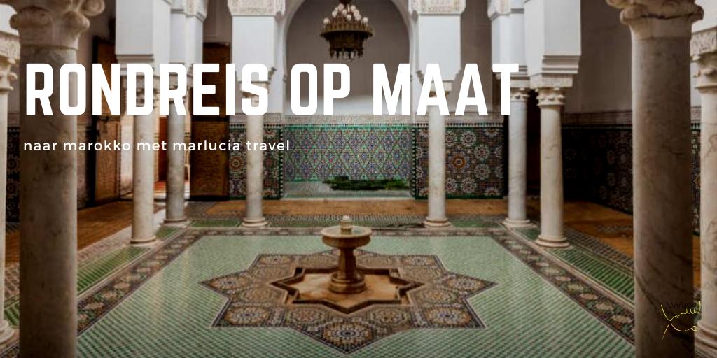 rondreis op maat marokko